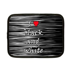 I Love Black And White 2 Netbook Case (small)  by Valentinaart