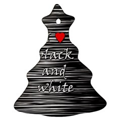 I love black and white 2 Christmas Tree Ornament (2 Sides)