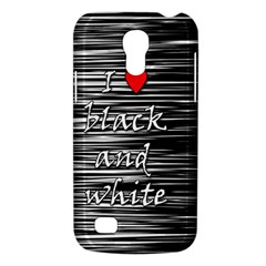 I Love Black And White 2 Galaxy S4 Mini by Valentinaart