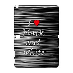 I love black and white 2 Samsung Galaxy Note 10.1 (P600) Hardshell Case