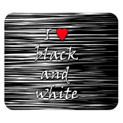 I Love Black And White 2 Double Sided Flano Blanket (small)  by Valentinaart