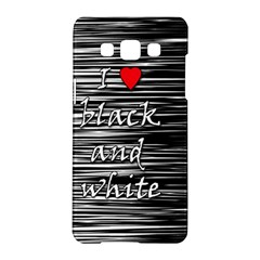 I Love Black And White 2 Samsung Galaxy A5 Hardshell Case  by Valentinaart