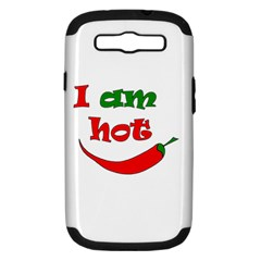 I am hot  Samsung Galaxy S III Hardshell Case (PC+Silicone)