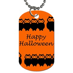 Happy Halloween   Owls Dog Tag (one Side) by Valentinaart