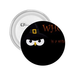 Who Is A Witch? 2 25  Buttons