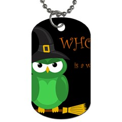 Who Is A Witch?   Green Dog Tag (two Sides) by Valentinaart