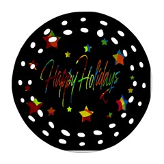 Happy Holidays Round Filigree Ornament (2side) by Valentinaart