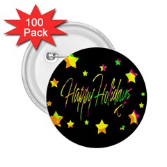 Happy Holidays 4 2 25  Buttons (100 Pack)  by Valentinaart