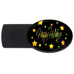 Happy Holidays 4 Usb Flash Drive Oval (4 Gb)  by Valentinaart