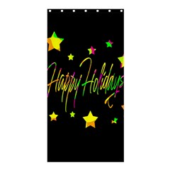 Happy Holidays 4 Shower Curtain 36  X 72  (stall)
