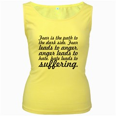 Fear Is The Path   Women s Tank Top (yellow) by awesomegraphics