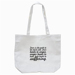 Fear Is The Path   Tote Bag (white) by awesomegraphics