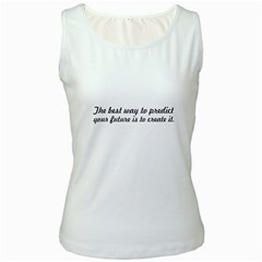 The Best Way To Predict   Women s Tank Top (white)