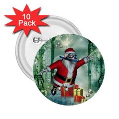 Funny Santa Claus In The Underwater World 2 25  Buttons (10 Pack)  by FantasyWorld7