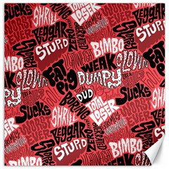 Tals Stupid Canvas 12  X 12