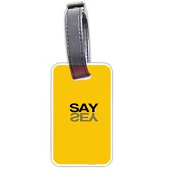 Say Yes Luggage Tags (two Sides)