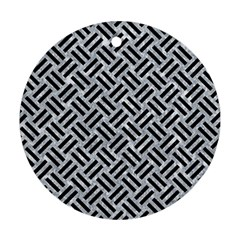 Woven2 Black Marble & Gray Marble (r) Round Ornament (two Sides) by trendistuff