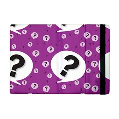 Question Mark Sign Apple Ipad Mini Flip Case by AnjaniArt