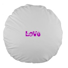 Pink Love Hearts Typography Large 18  Premium Flano Round Cushions by yoursparklingshop