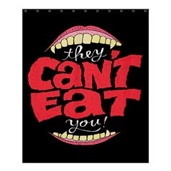 Cant Eat Shower Curtain 60  X 72  (medium)  by AnjaniArt