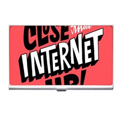 Closethe Internet Up Business Card Holders