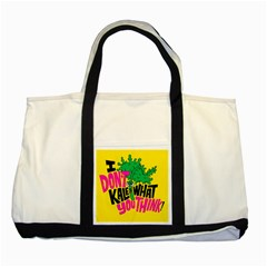 Idont Kale Think Two Tone Tote Bag
