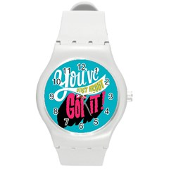 Youve Just About Gotit Round Plastic Sport Watch (m)