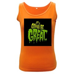 Its Gonna Be Great Women s Dark Tank Top