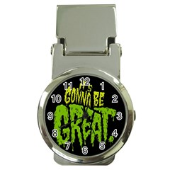 Its Gonna Be Great Money Clip Watches