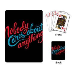 Madmen Nobody Cares Playing Card by AnjaniArt