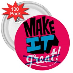 Make It 3  Buttons (100 Pack)