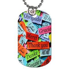 Thank You,danke Merci Dog Tag (two Sides) by AnjaniArt