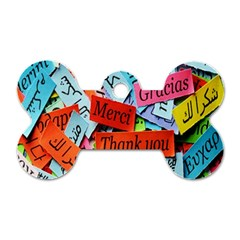 Thank You,danke Merci Dog Tag Bone (two Sides) by AnjaniArt
