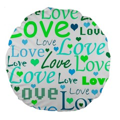 Love Pattern   Green And Blue Large 18  Premium Round Cushions by Valentinaart