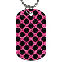 Circles2 Black Marble & Pink Marble (r) Dog Tag (two Sides) by trendistuff