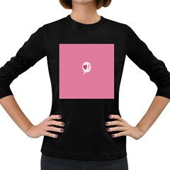 Valentines Pink Day Copy Women s Long Sleeve Dark T Shirts