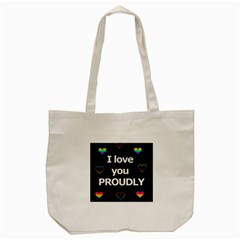 Proudly Love Tote Bag (cream) by Valentinaart