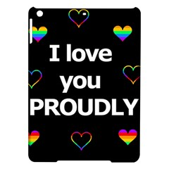 Proudly Love Ipad Air Hardshell Cases by Valentinaart