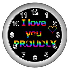 I Love You Proudly Wall Clocks (silver)  by Valentinaart