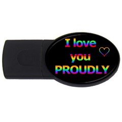 I Love You Proudly Usb Flash Drive Oval (2 Gb)  by Valentinaart