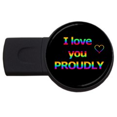 I Love You Proudly Usb Flash Drive Round (4 Gb)  by Valentinaart