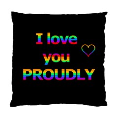 I Love You Proudly Standard Cushion Case (one Side) by Valentinaart