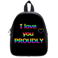 I Love You Proudly School Bags (small)  by Valentinaart