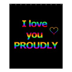I Love You Proudly Shower Curtain 60  X 72  (medium)  by Valentinaart