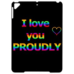 I Love You Proudly Apple Ipad Pro 9 7   Hardshell Case by Valentinaart