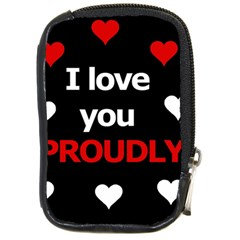 I Love You Proudly Compact Camera Cases by Valentinaart