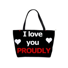I Love You Proudly Shoulder Handbags by Valentinaart