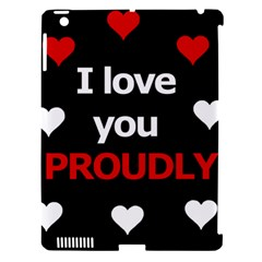 I Love You Proudly Apple Ipad 3/4 Hardshell Case (compatible With Smart Cover) by Valentinaart