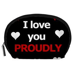 I Love You Proudly Accessory Pouches (large)  by Valentinaart