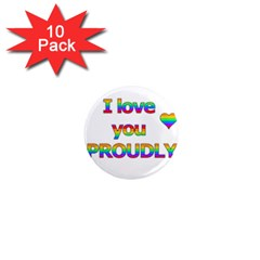 I Love You Proudly 2 1  Mini Magnet (10 Pack)  by Valentinaart